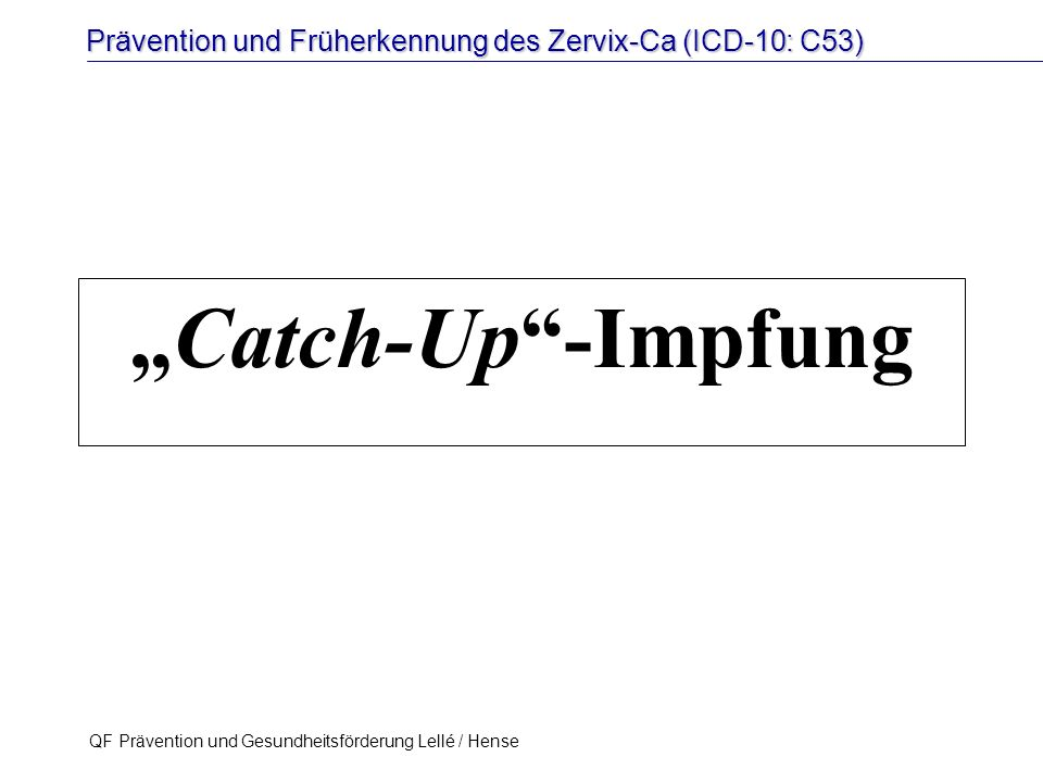 """Catch-Up -Impfung"