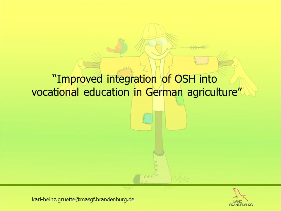 Improved integration of OSH into