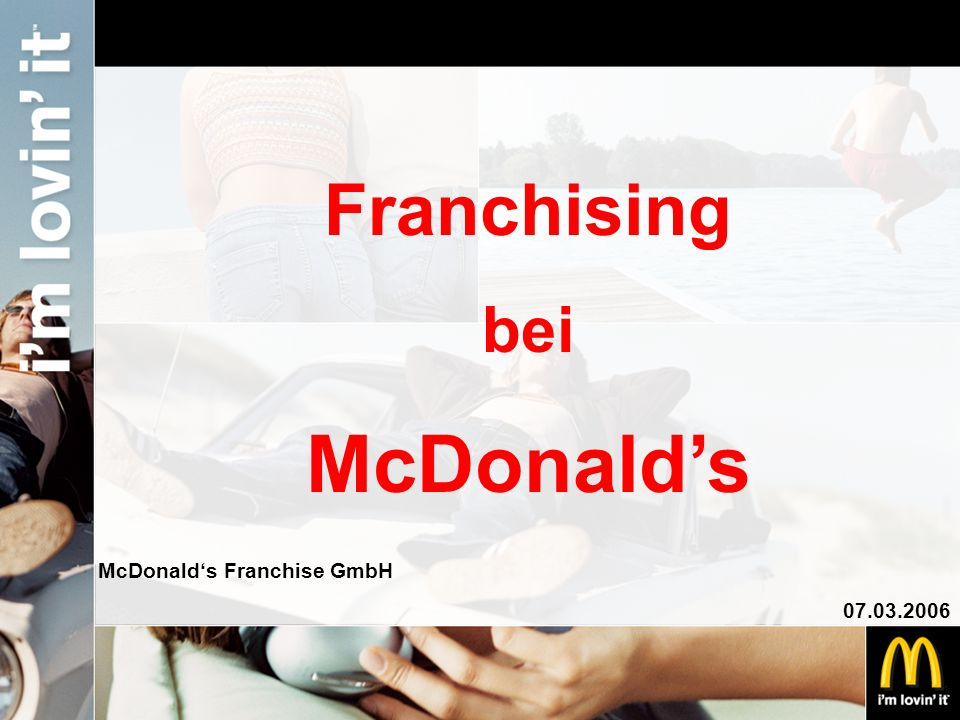 McDonald's Franchising bei McDonald's Franchise GmbH 07.03.2006