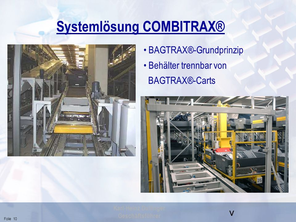 Systemlösung COMBITRAX®