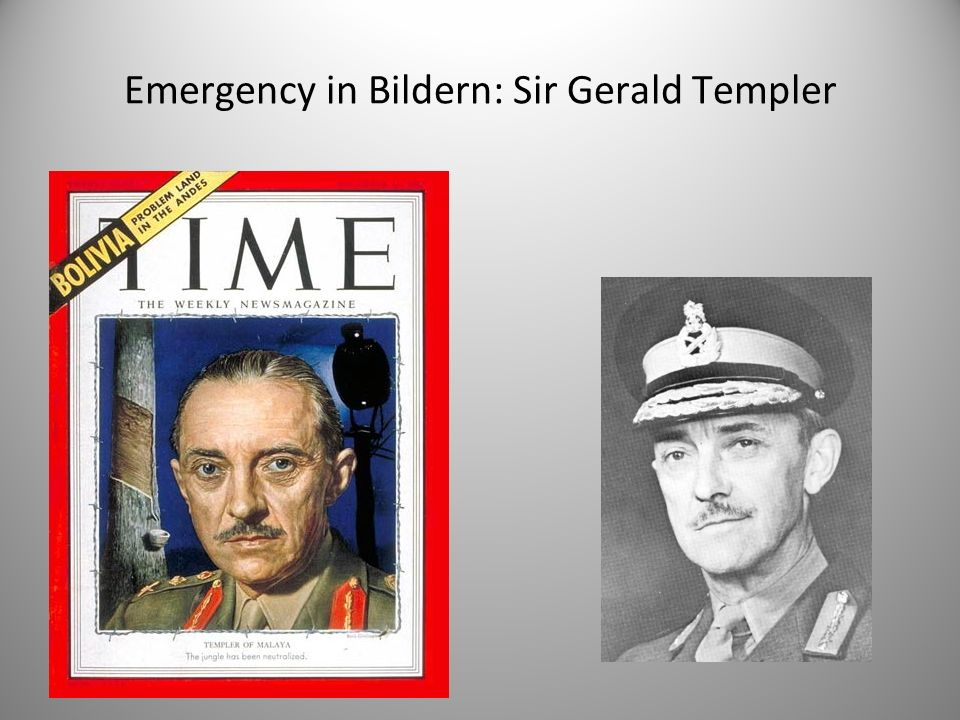 Emergency in Bildern: Sir Gerald Templer