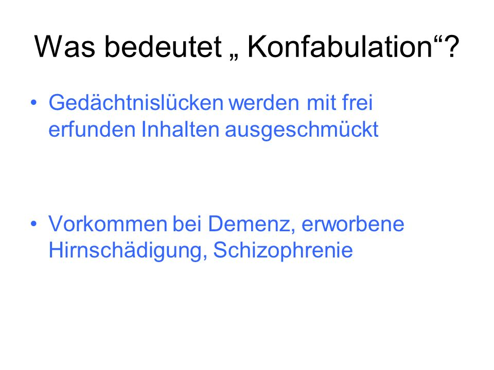 "Was bedeutet "" Konfabulation"