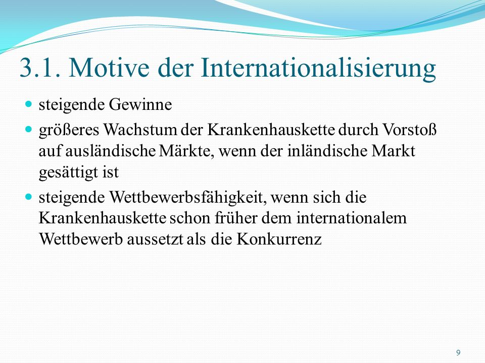 3.1. Motive der Internationalisierung