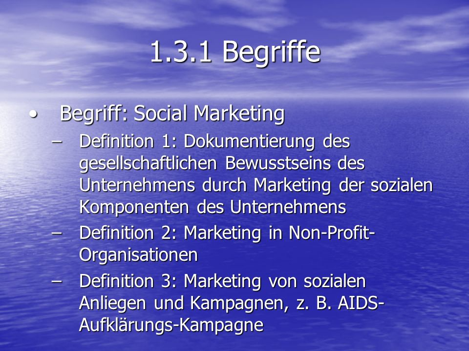 1.3.1 Begriffe Begriff: Social Marketing