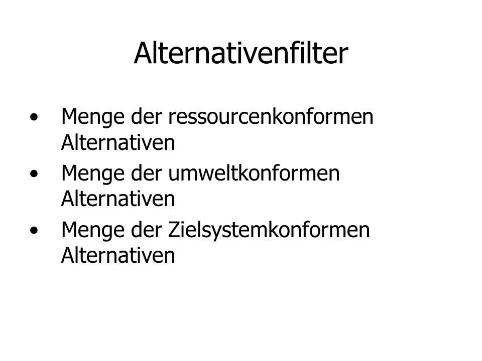 Alternativenfilter Menge der ressourcenkonformen Alternativen