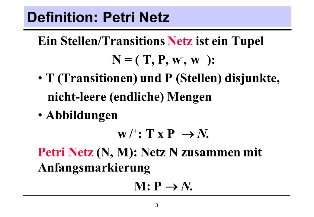 Definition: Petri Netz