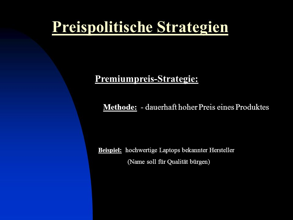 Premiumpreis-Strategie: