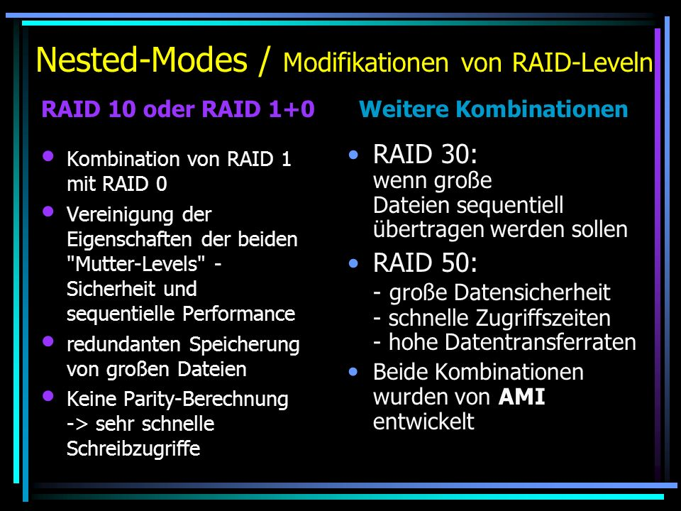 Nested-Modes / Modifikationen von RAID-Leveln