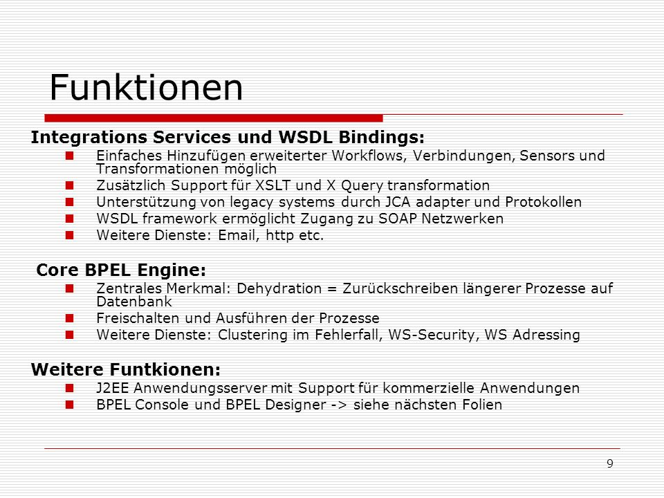 Funktionen Integrations Services und WSDL Bindings: Core BPEL Engine: