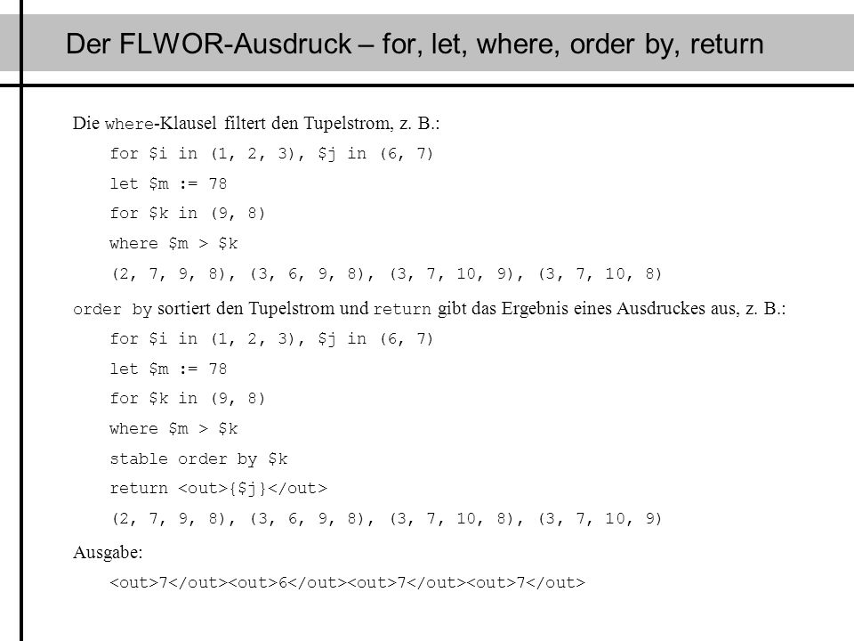 Der FLWOR-Ausdruck – for, let, where, order by, return