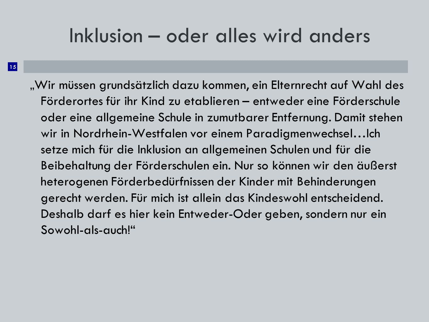 Inklusion – oder alles wird anders