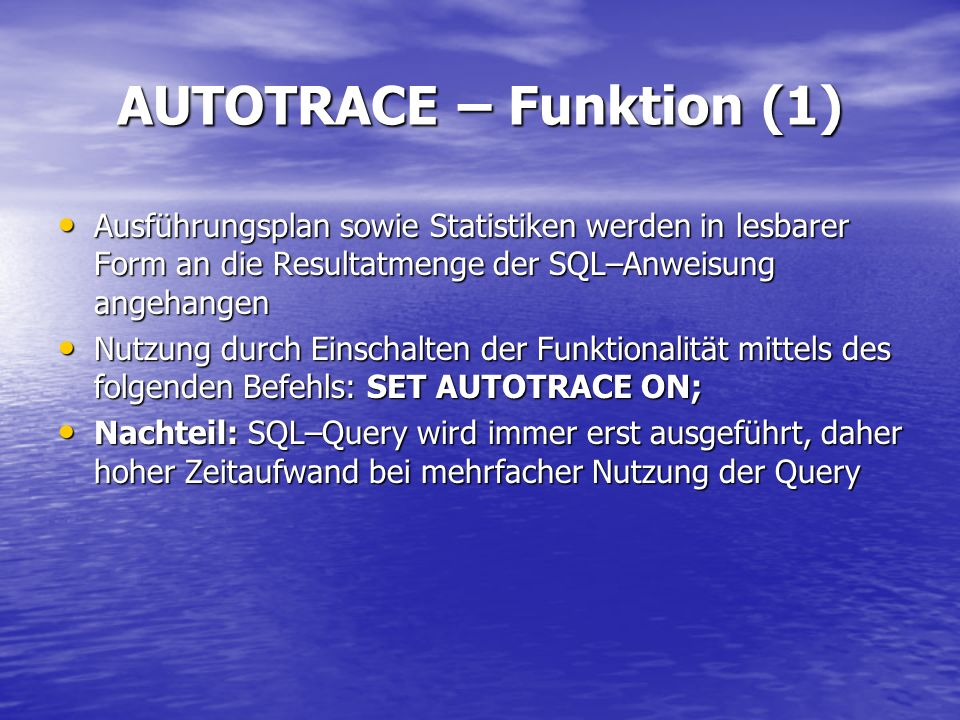 AUTOTRACE – Funktion (1)