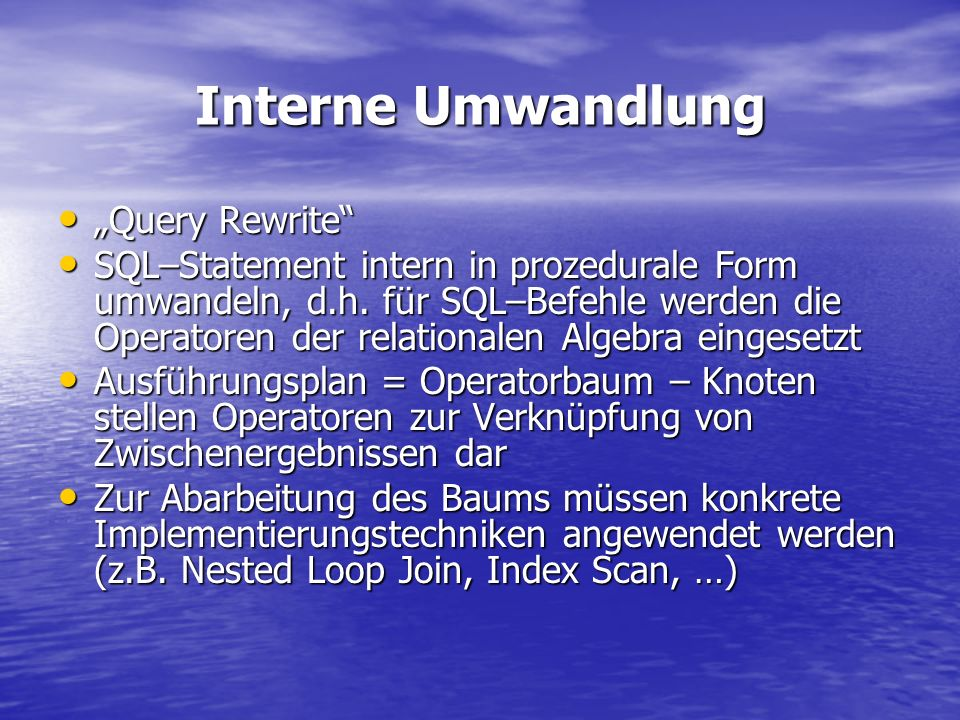 "Interne Umwandlung ""Query Rewrite"