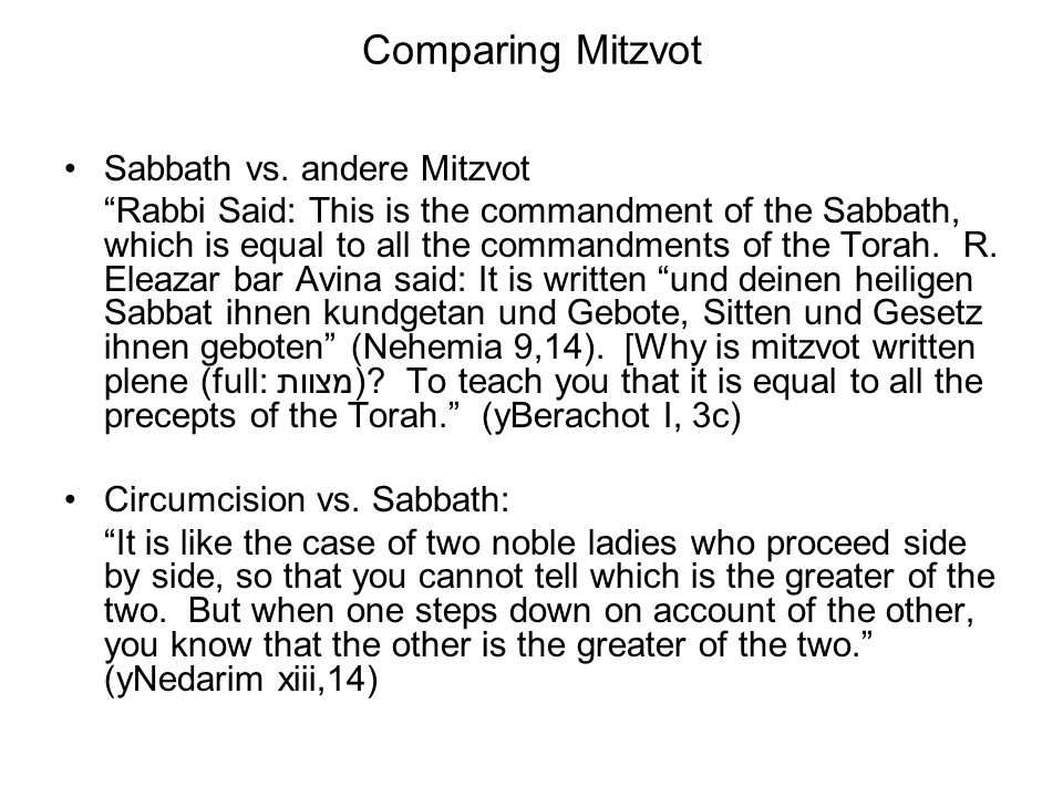 Comparing Mitzvot Sabbath vs. andere Mitzvot
