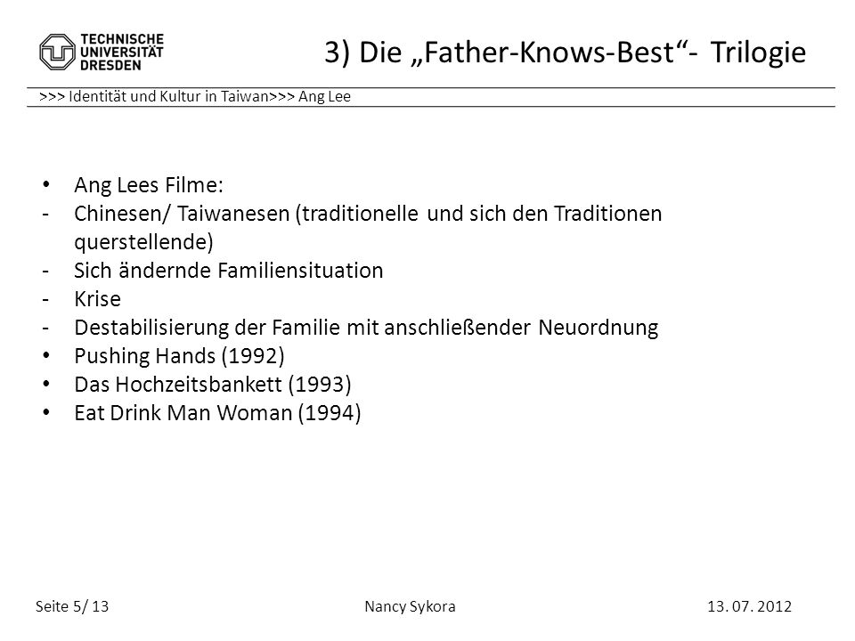 "3) Die ""Father-Knows-Best - Trilogie"