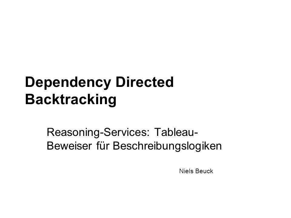 Dependency Directed Backtracking
