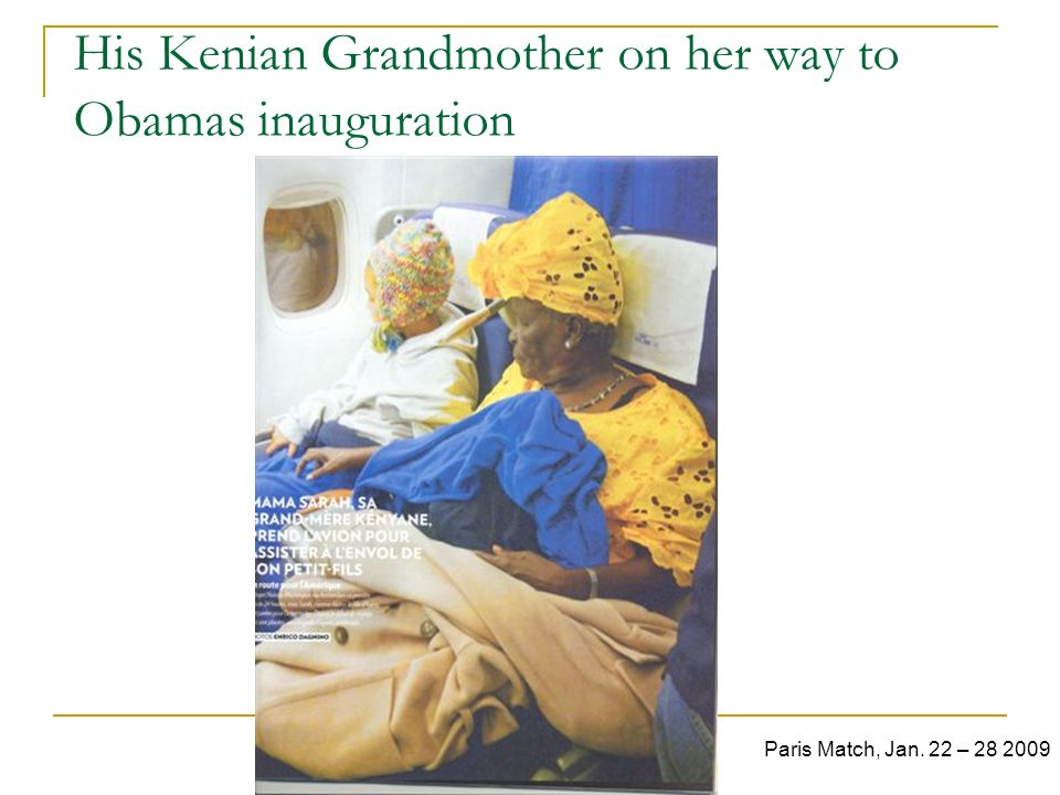 His Kenian Grandmother on her way to Obamas inauguration