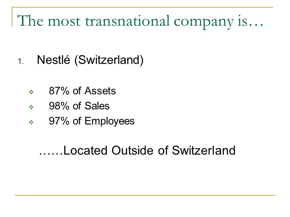 The most transnational company is…