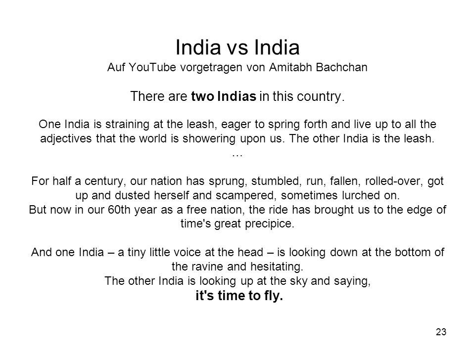 India vs India Auf YouTube vorgetragen von Amitabh Bachchan There are two Indias in this country.