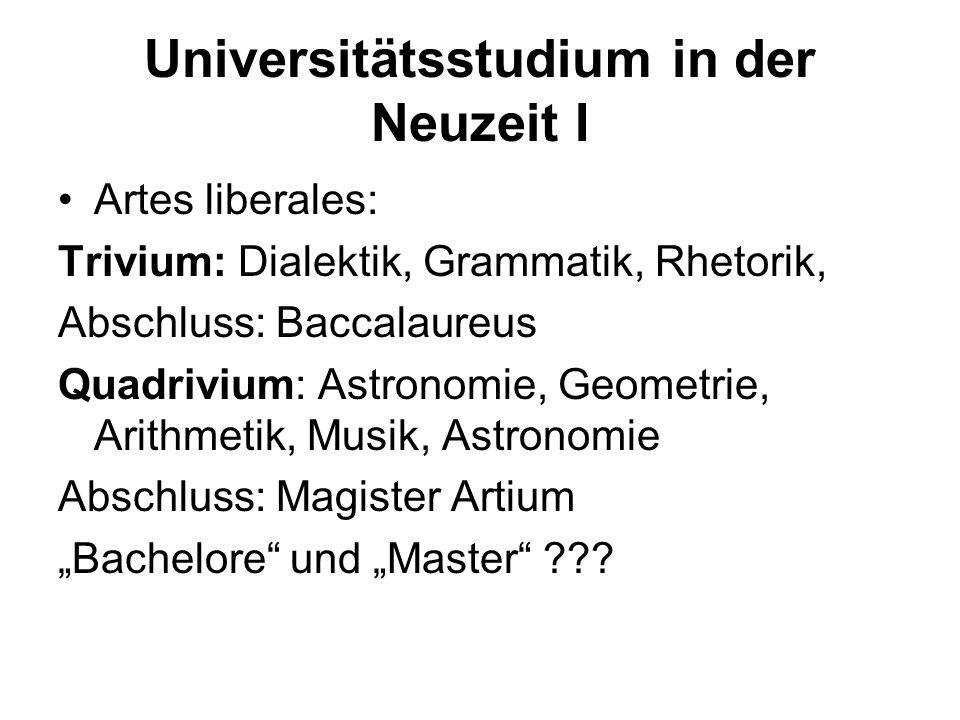 Universitätsstudium in der Neuzeit I