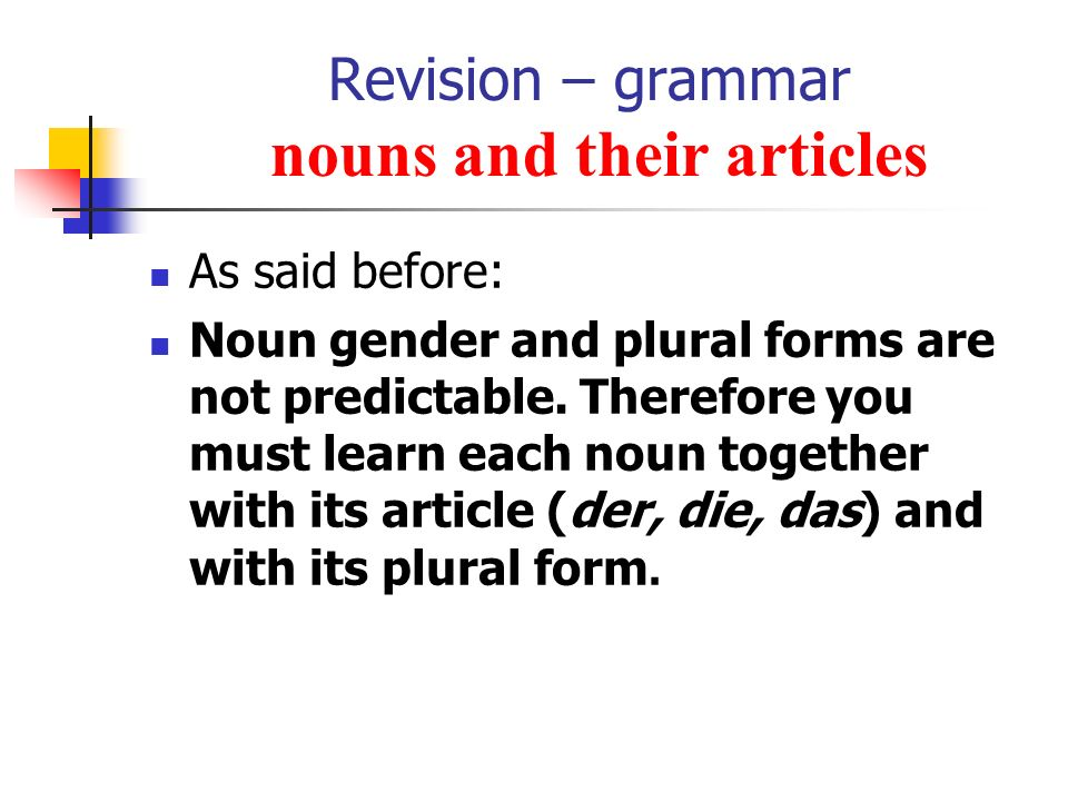 Revision – grammar nouns and their articles