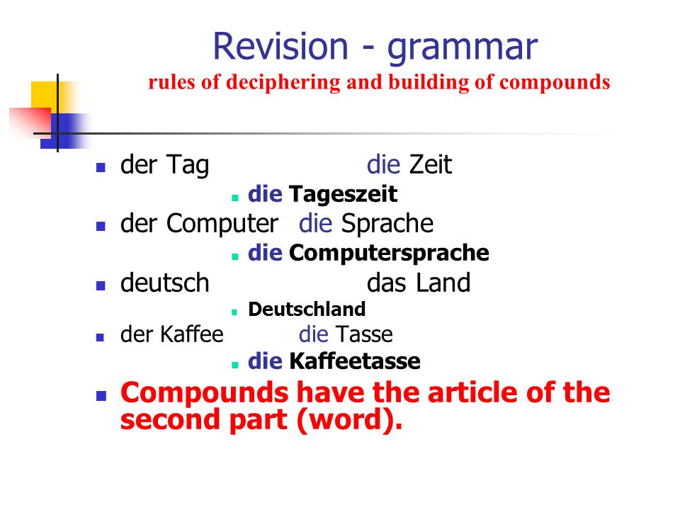 Revision - grammar rules of deciphering and building of compounds