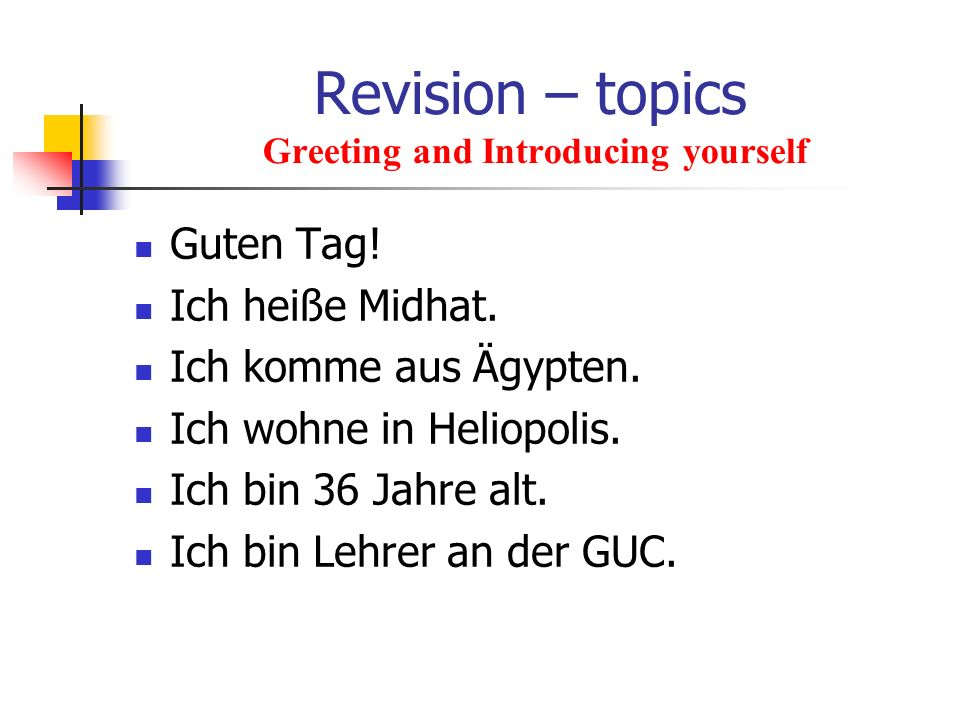 Revision – topics Greeting and Introducing yourself