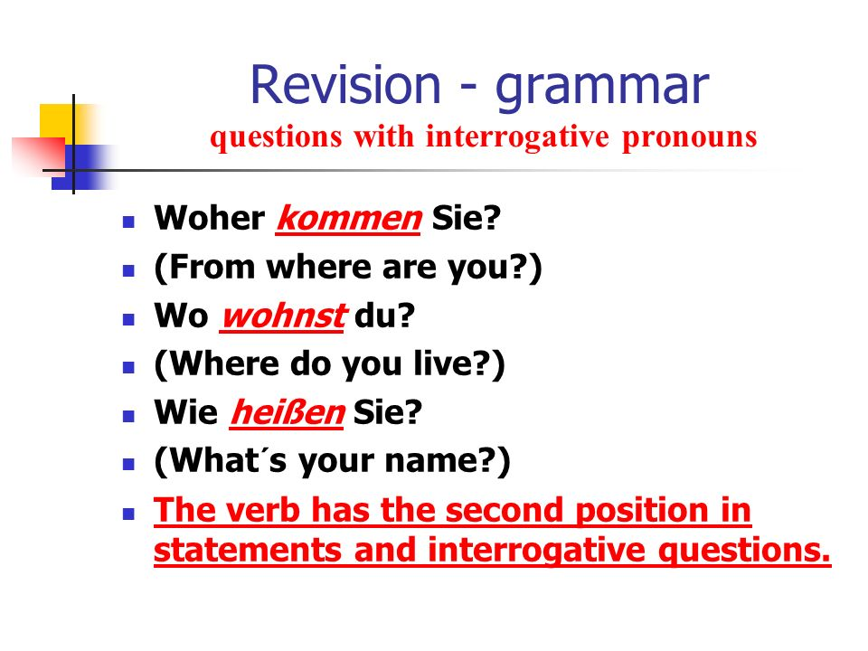 Revision - grammar questions with interrogative pronouns