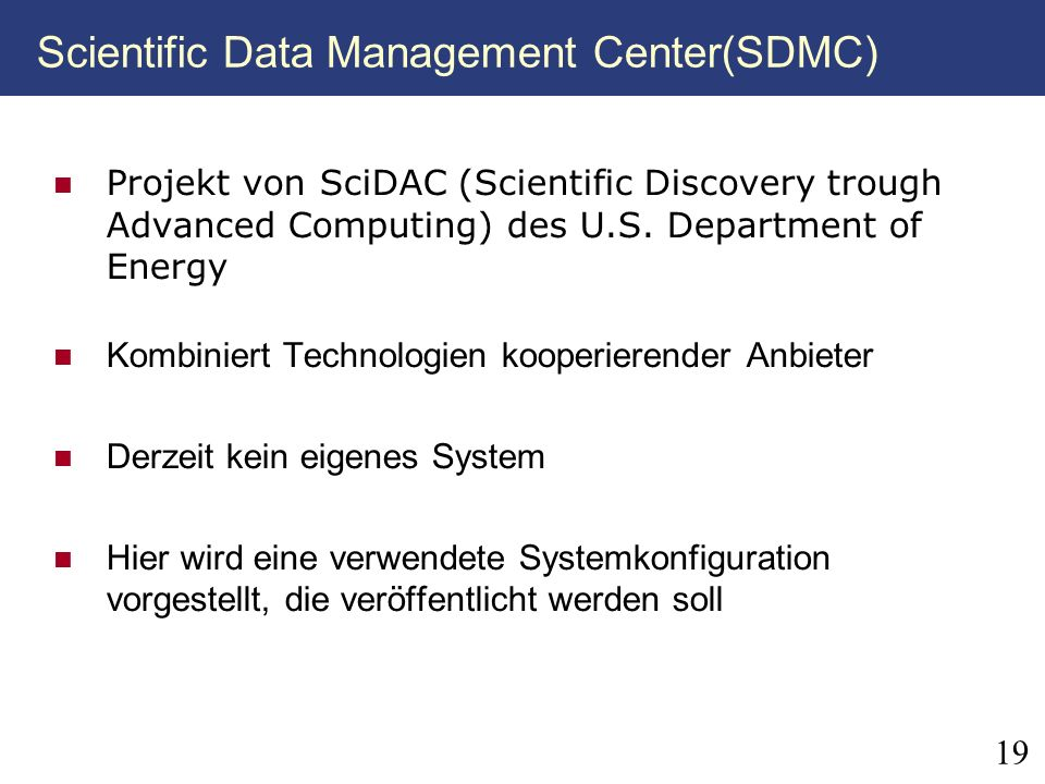 Scientific Data Management Center(SDMC)