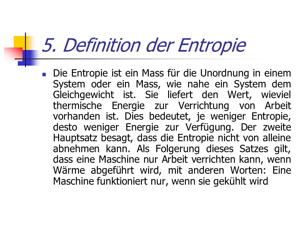 5. Definition der Entropie