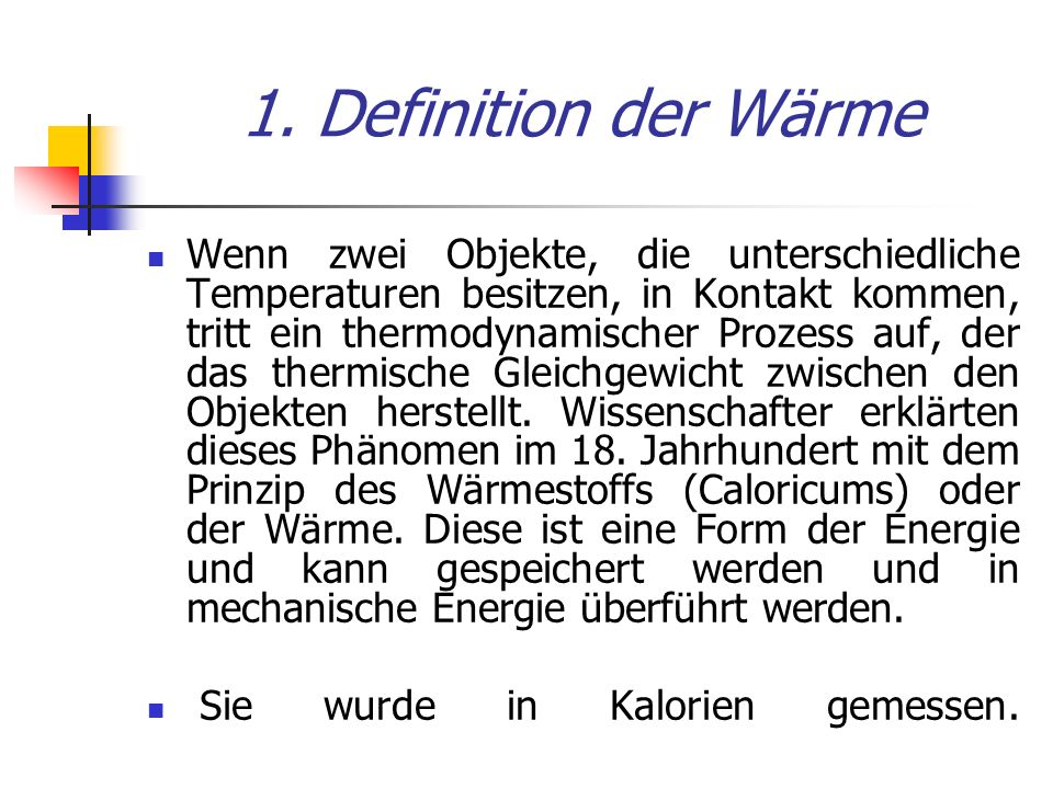 1. Definition der Wärme