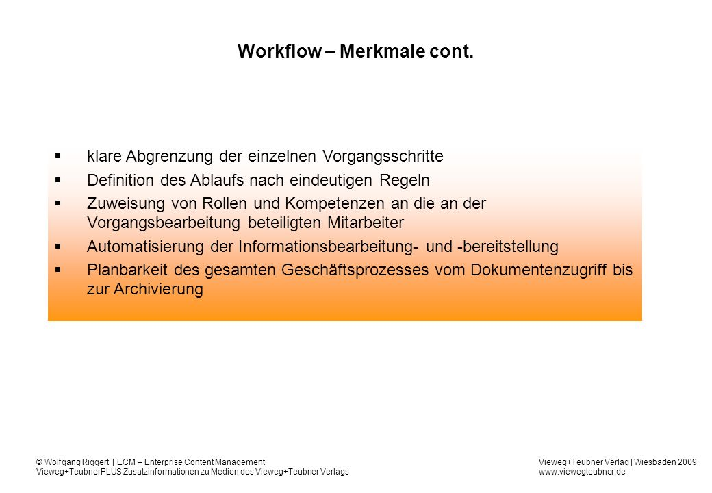 Workflow – Merkmale cont.