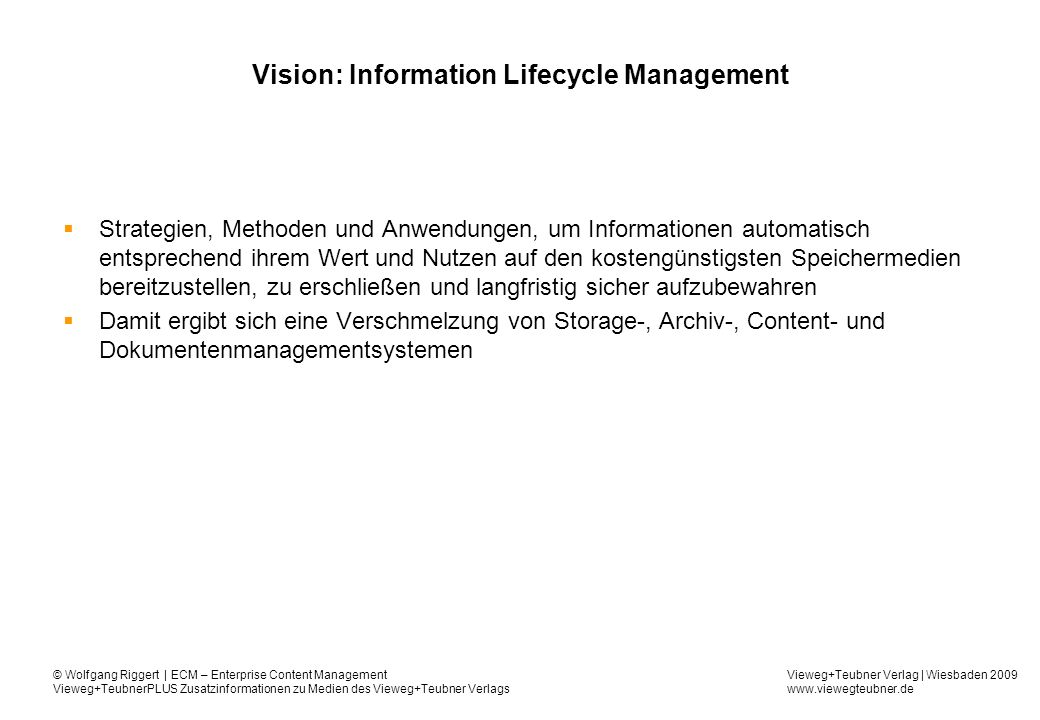 Vision: Information Lifecycle Management