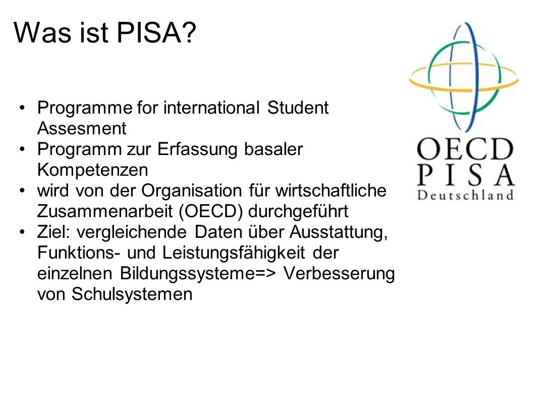 Was ist PISA Programme for international Student Assesment