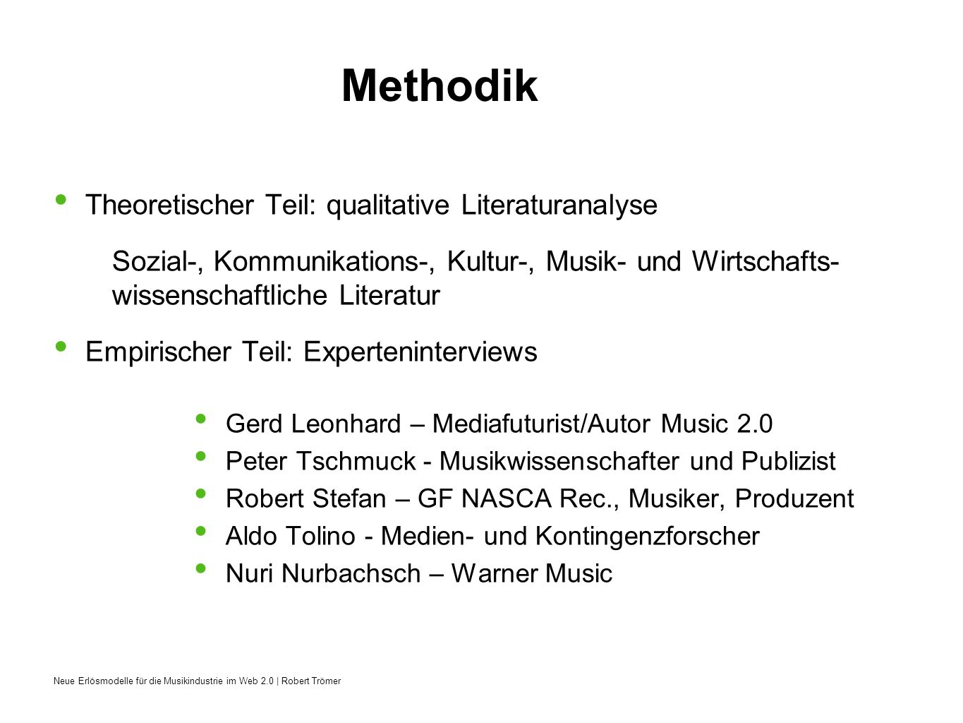 Methodik Theoretischer Teil: qualitative Literaturanalyse