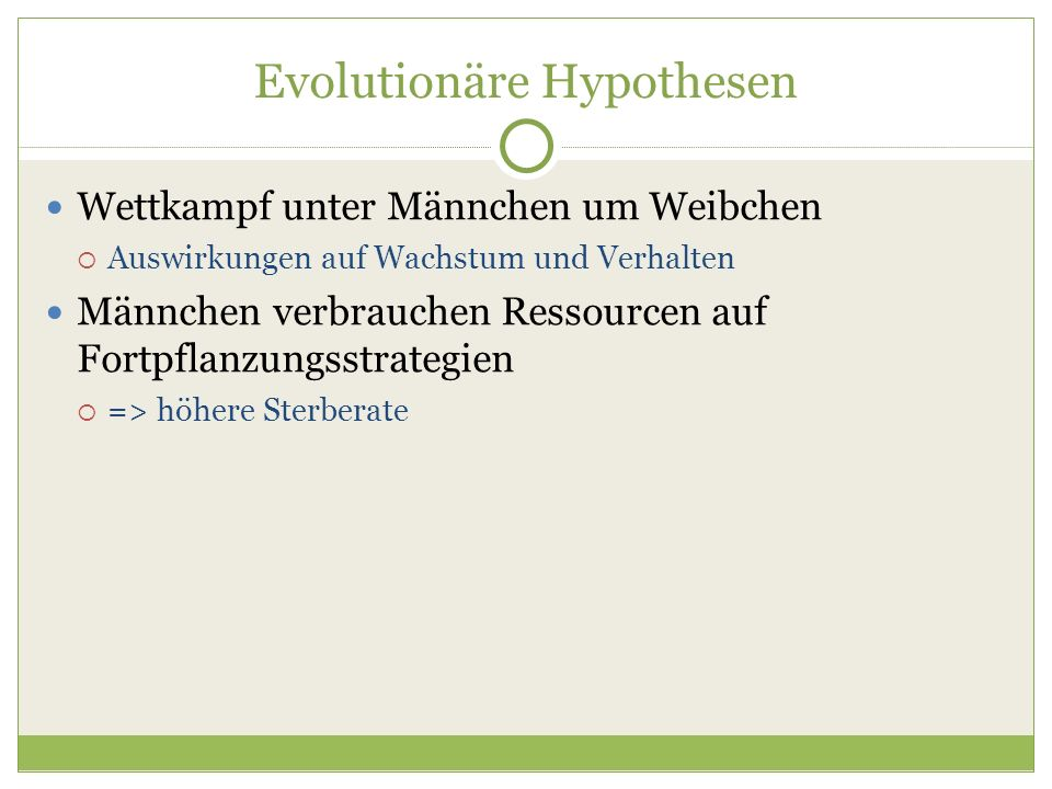 Evolutionäre Hypothesen