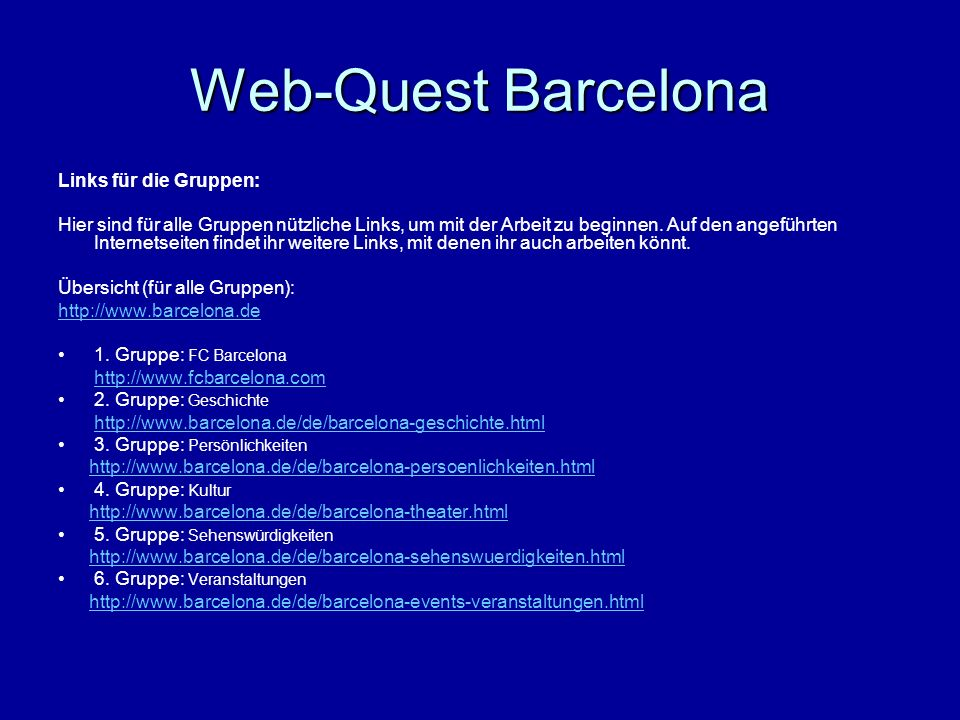 Web-Quest Barcelona Links für die Gruppen: