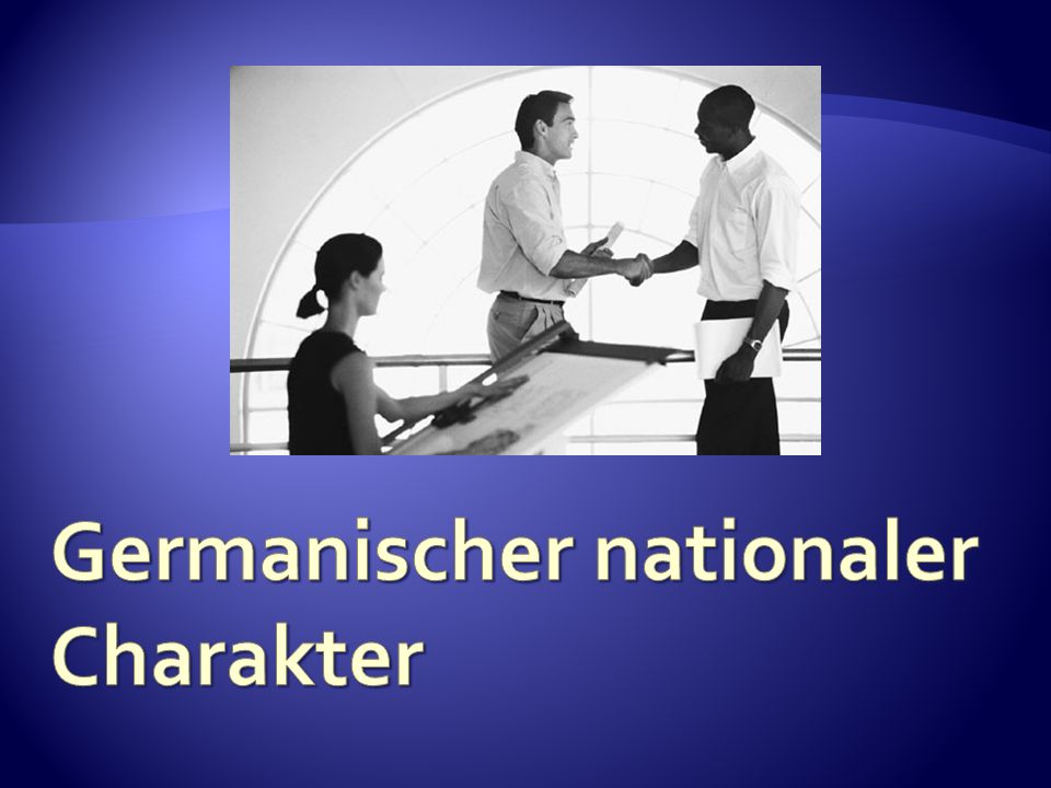 Germanischer nationaler Charakter