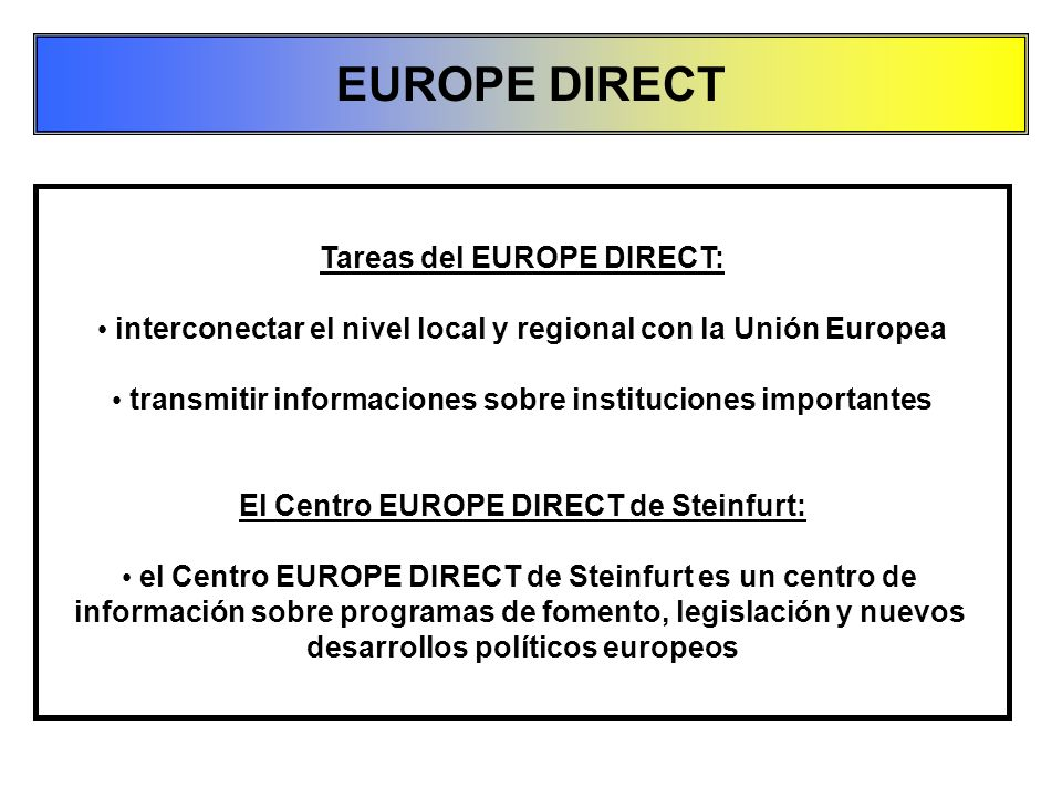 EUROPE DIRECT Tareas del EUROPE DIRECT:
