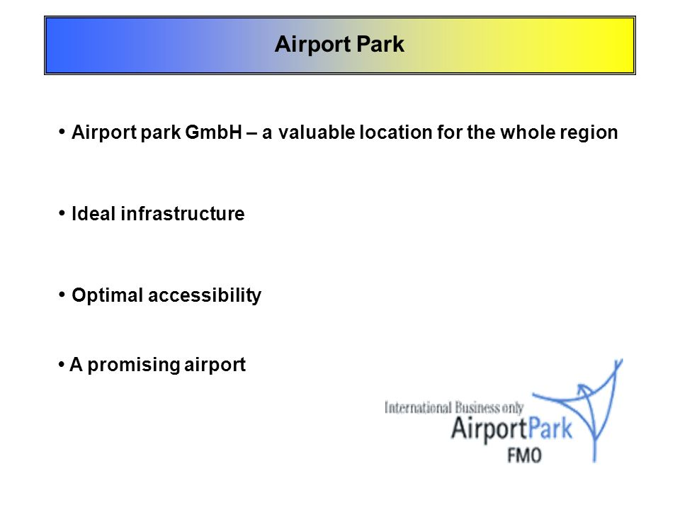 • Airport park GmbH – a valuable location for the whole region