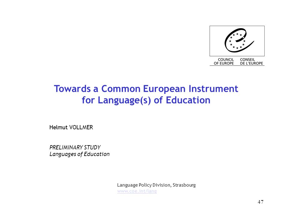 Towards a Common European Instrument for Language(s) of Education