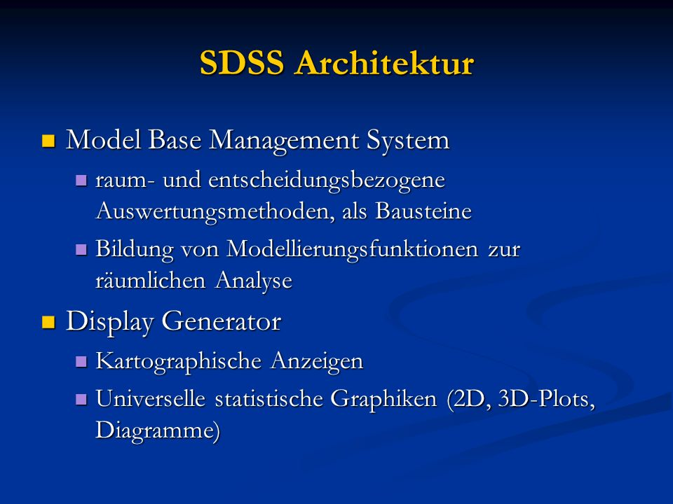 SDSS Architektur Model Base Management System Display Generator