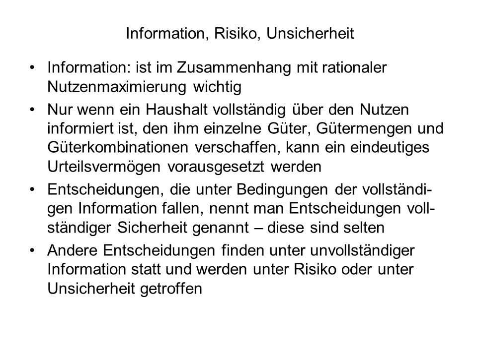 Information, Risiko, Unsicherheit
