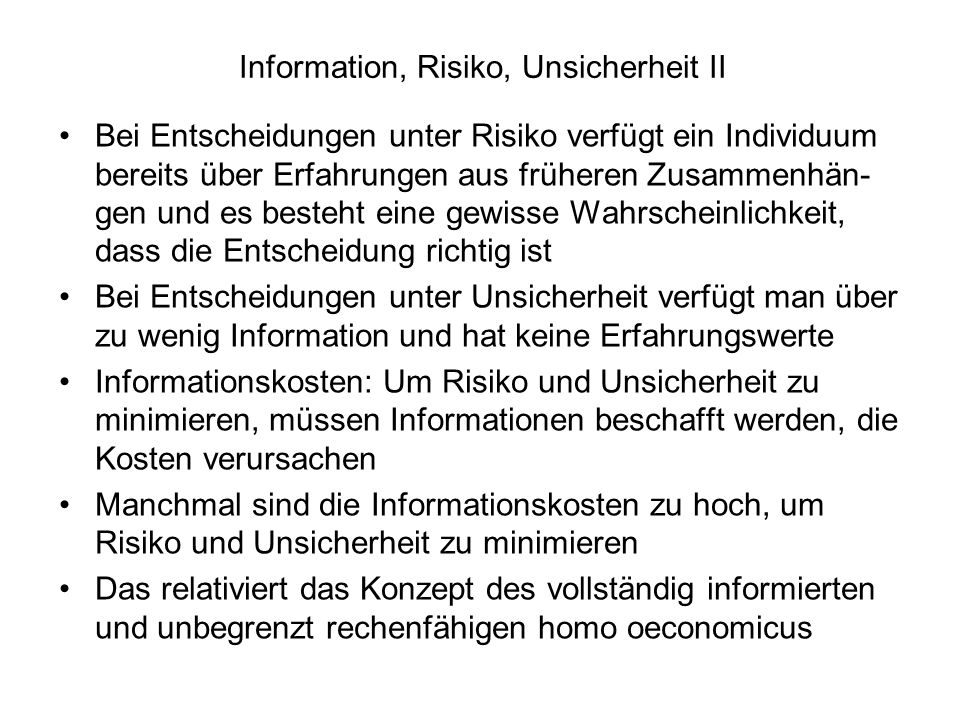 Information, Risiko, Unsicherheit II