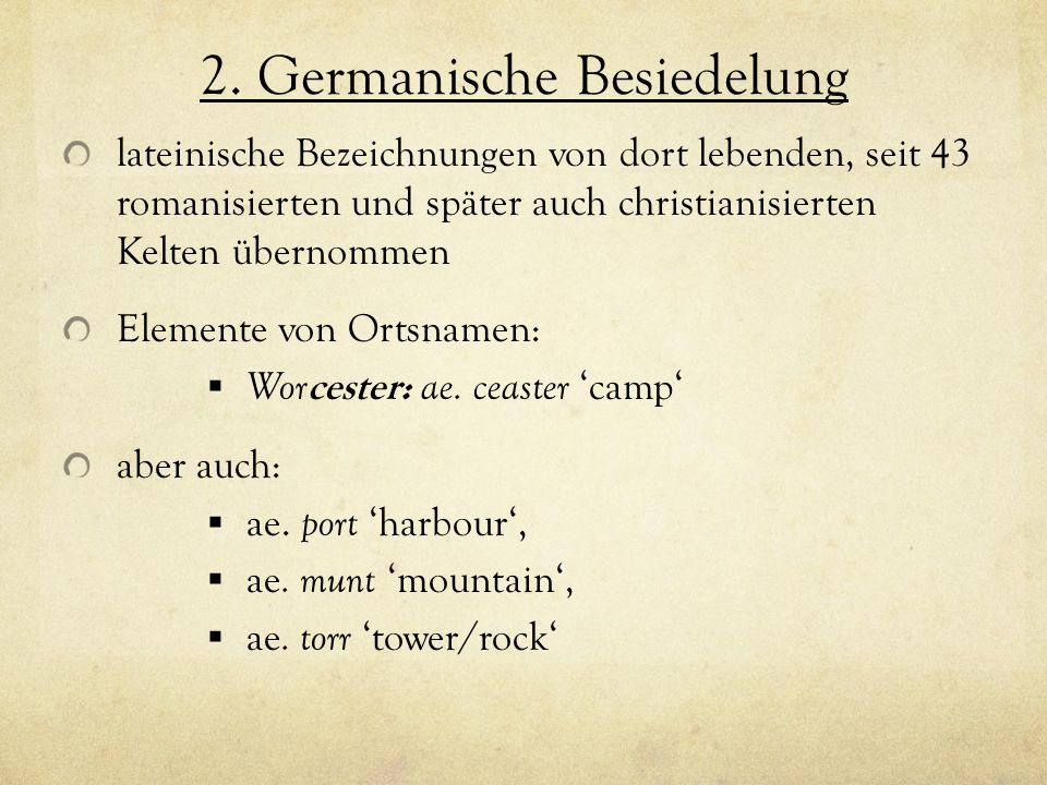 2. Germanische Besiedelung