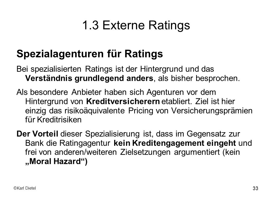 1.3 Externe Ratings Spezialagenturen für Ratings