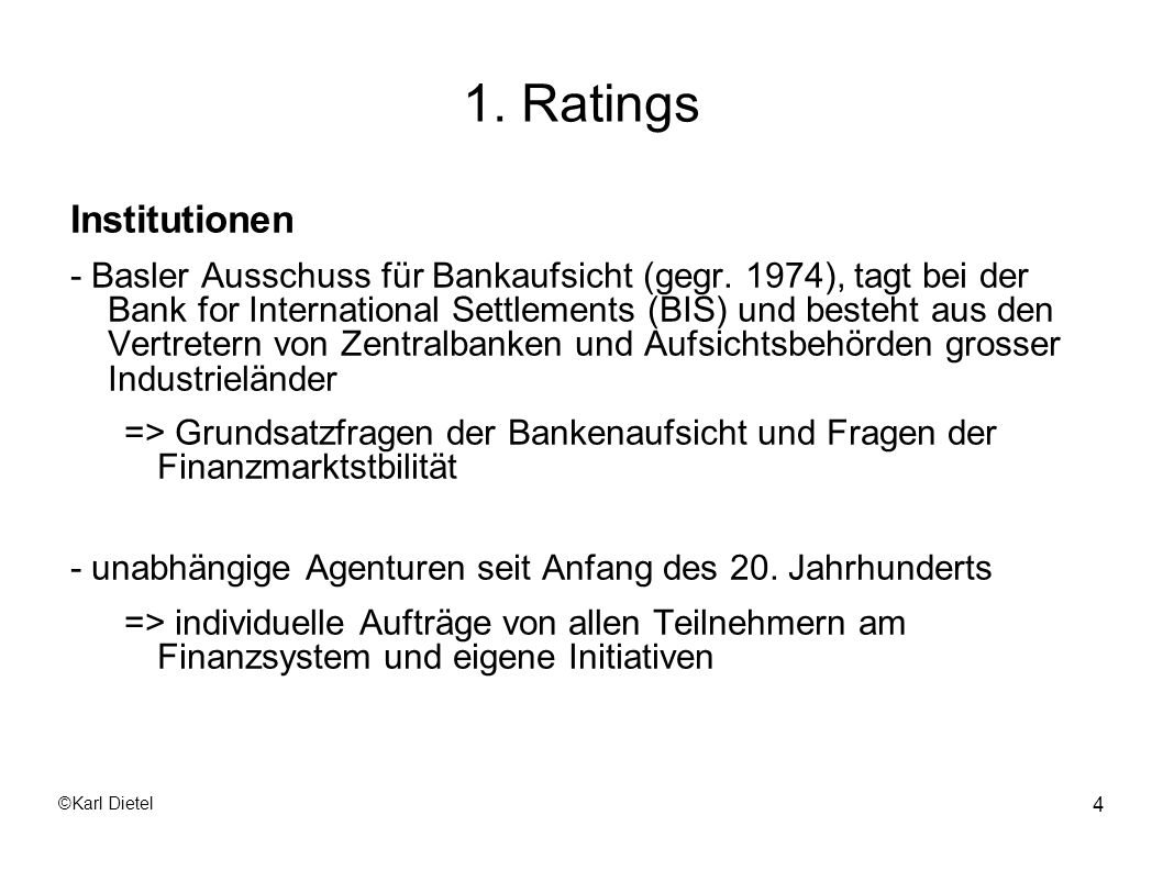 1. Ratings Institutionen