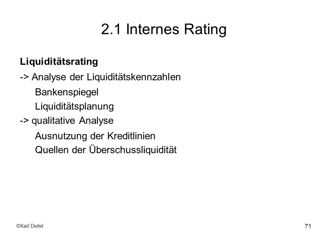 2.1 Internes Rating Liquiditätsrating