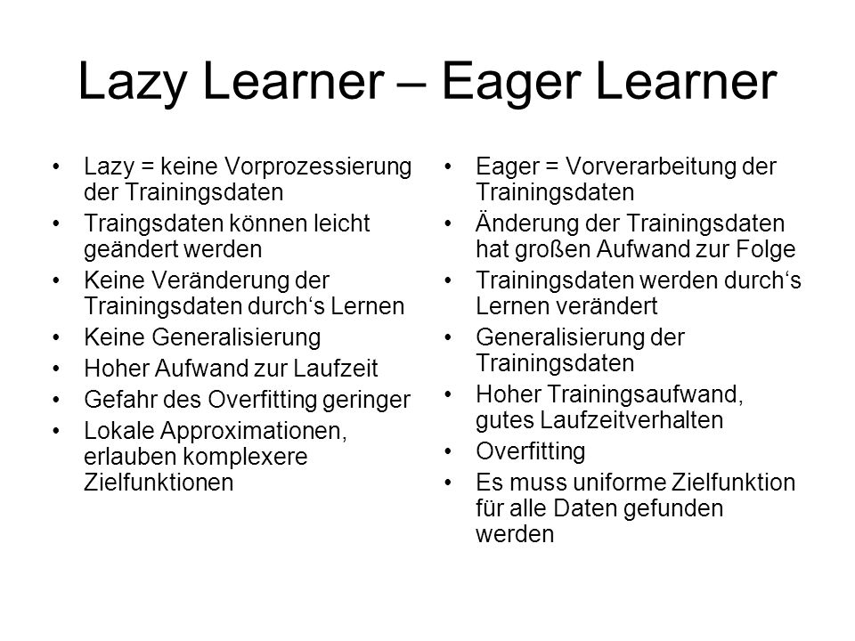 Lazy Learner – Eager Learner