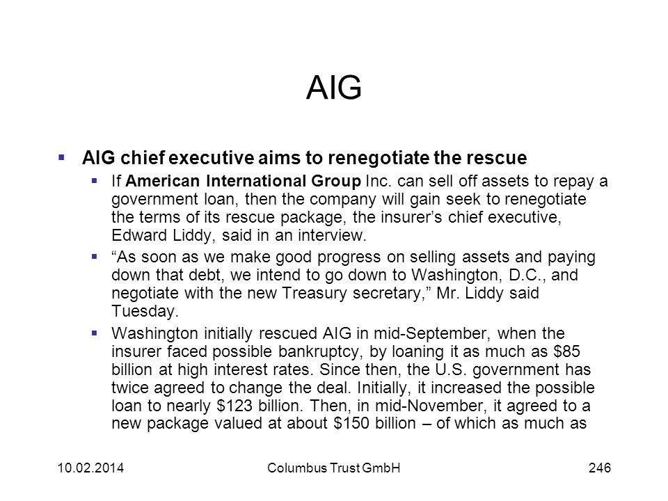 AIG AIG chief executive aims to renegotiate the rescue